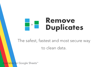 Remove Duplicates available for Google Sheets
